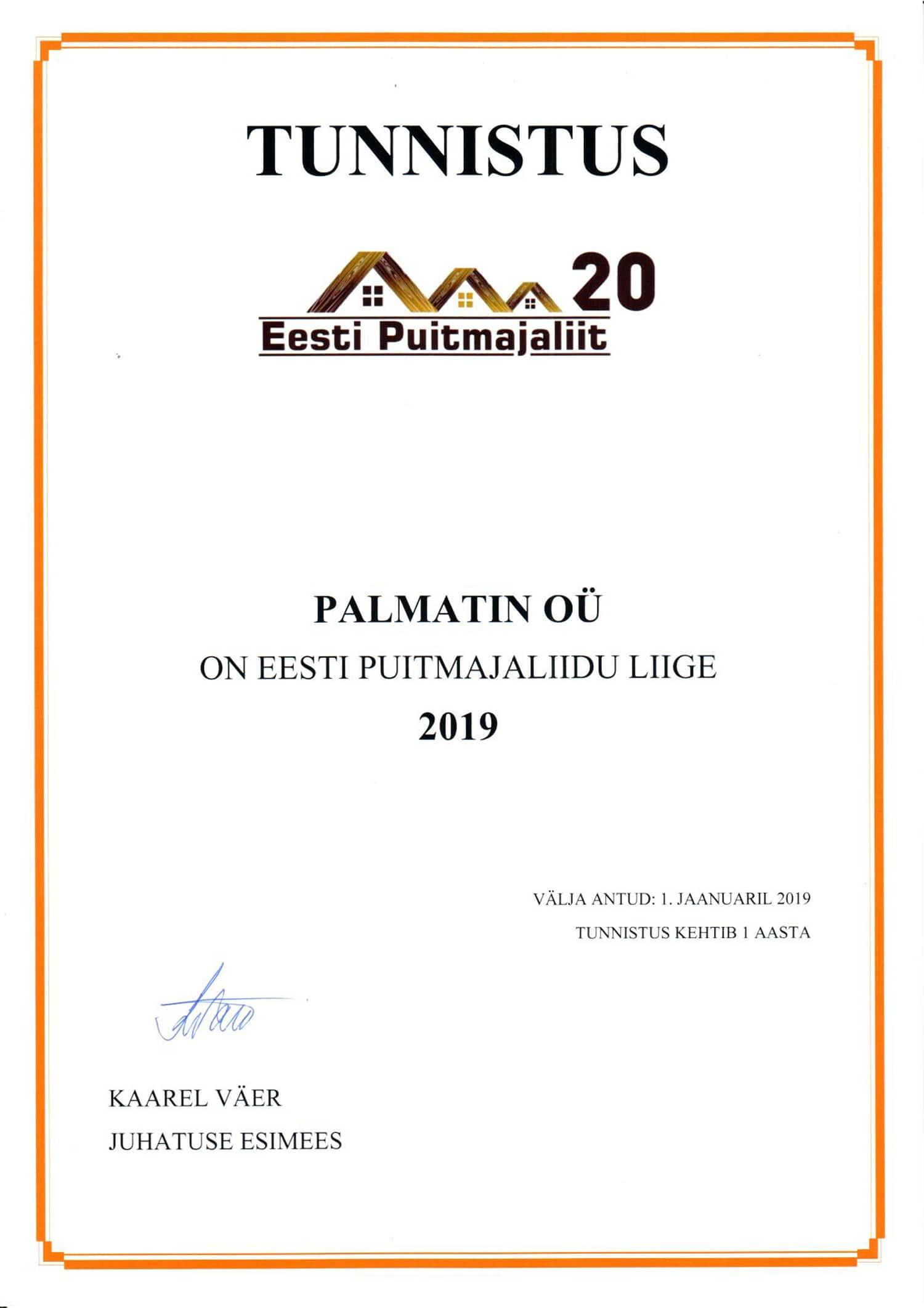 Palmatin on Eesti Puitmajaliidu üks asutajaliige.